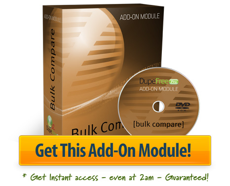 Get The Bulk Compare Add-On Module Now!